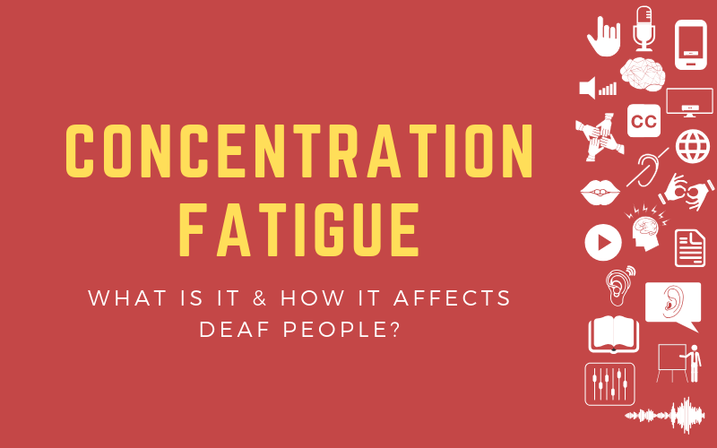 "Header image with the title ""Concentration Fatigue: What is it & How it Affects Deaf People?"" with lots of deaf-related symbols on the right"