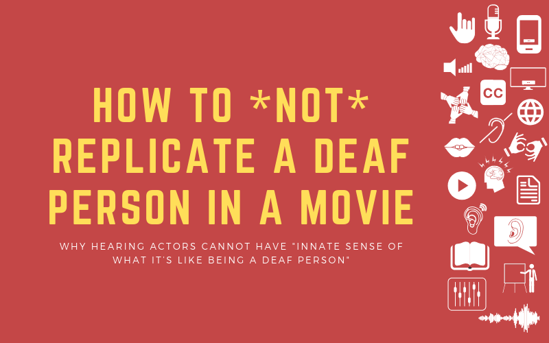 Image for podcast post on how to not replicate a d/Deaf person in a movie
