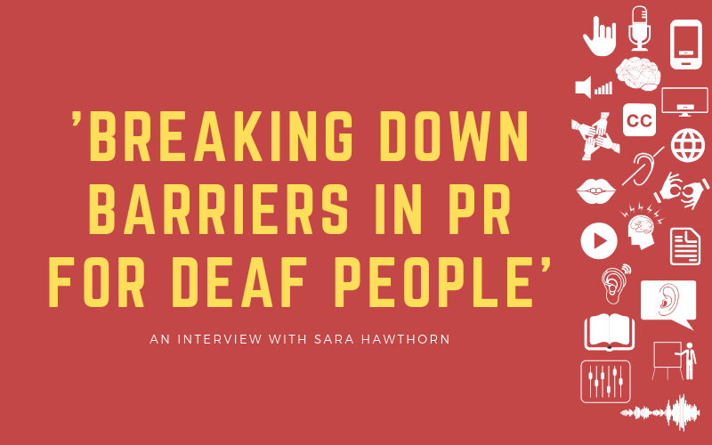 Image for post with 'Breaking Down Barriers in PR for Deaf People' with Sara Hawthorn