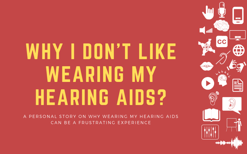 Header image on why I don't like wearing hearing aids and why it's a frustrating experience