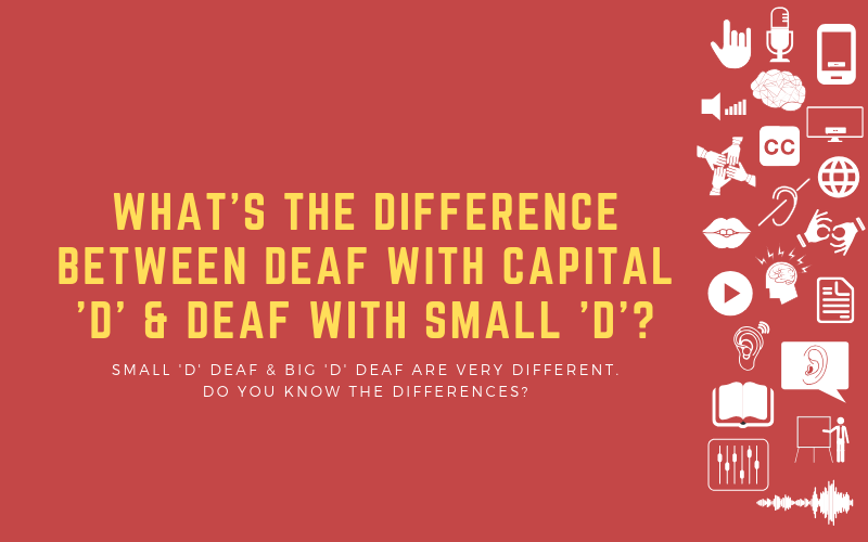 Header image for blog post about the differences between small 'd' and capital 'D' in Deaf