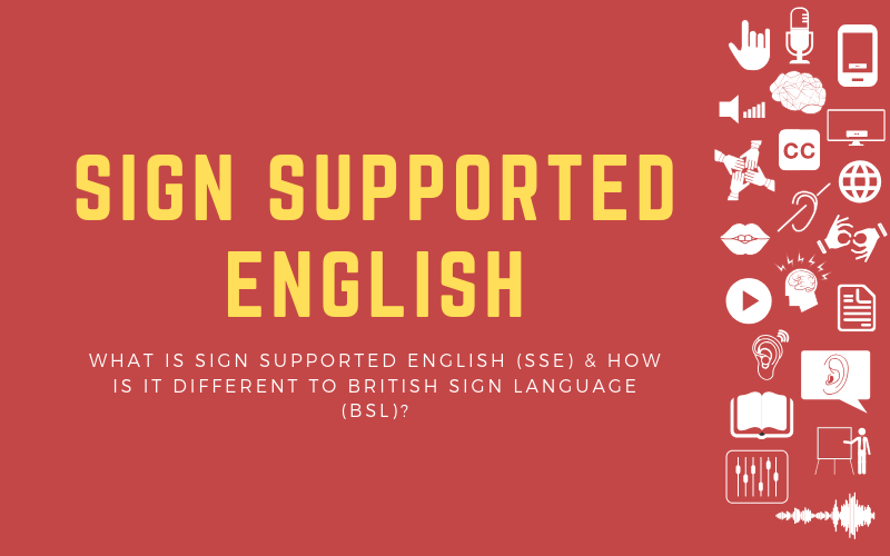 Header image for blog post about Sign Supported English (SSE) and how it's different to British Sign Language (BSL)