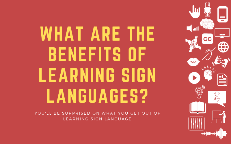 Image for post about the benefits of learning sign languages