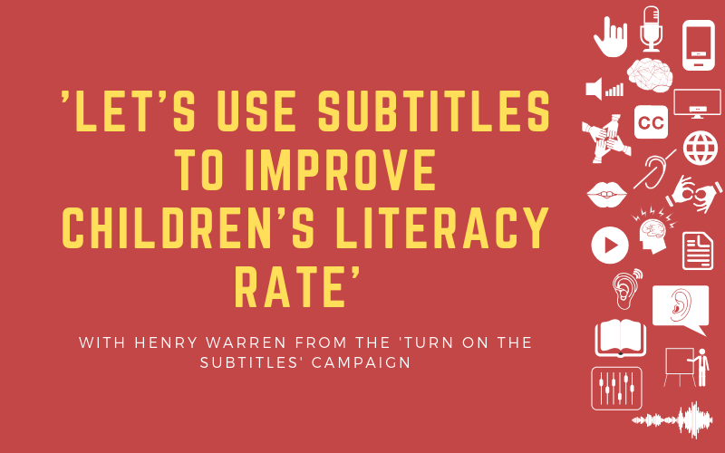 Image for post about turning on the subtitles to improve children's literacy rate