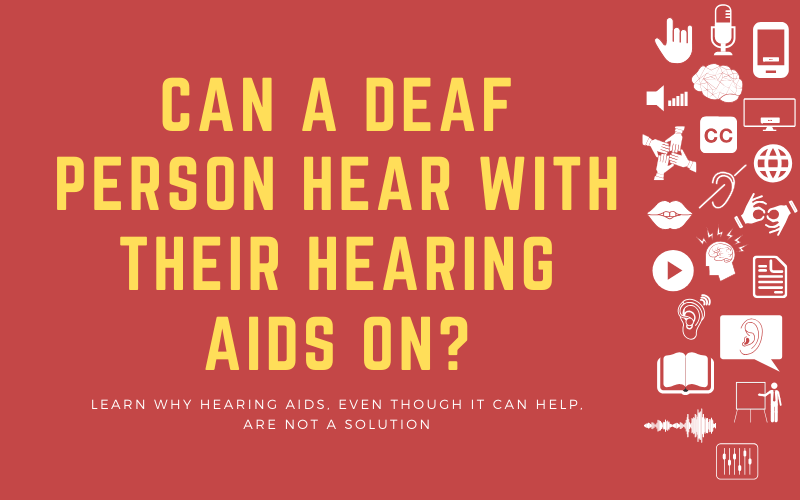 Post image with title: 'Can a Deaf Person Hear With Their Hearing Aids On'