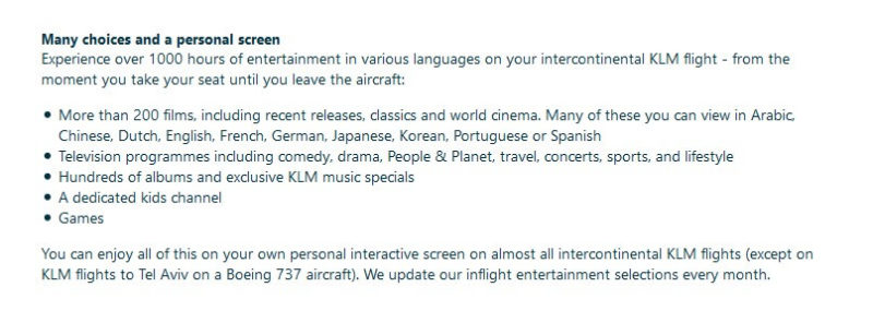 Info on KLM's website about onboard entertainment: 'More than 200 films, including recent releases, classics and world cinema. Many of these you can view in Arabic, Chinese, Dutch, English, French, German, Japanese, Korean, Portuguese or Spanish'