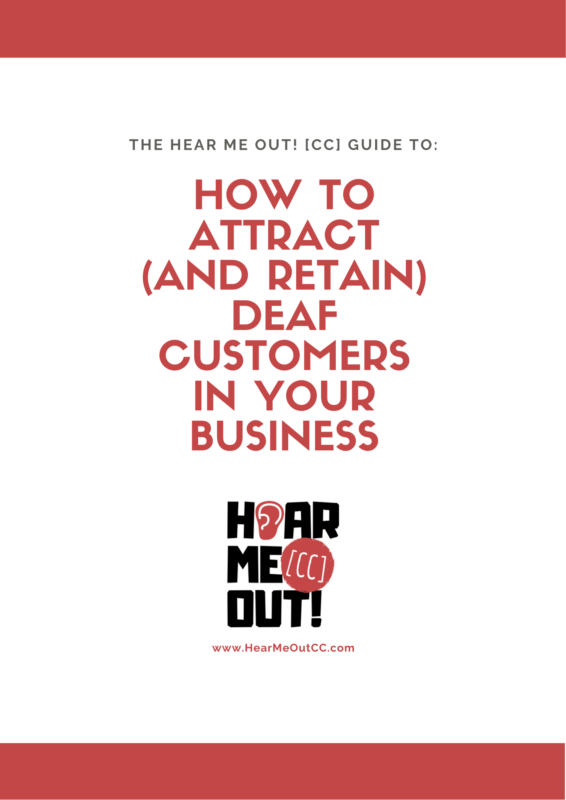 Cover of guide with title 'How to Attract (and Retain) Deaf Customers in Your Business?