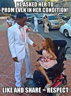 A boy wearing white suit holding hands with a girl in prom dress who is a wheelchair user with 'He asked her to prom even in her condition. Like & Share = Respect' written over it