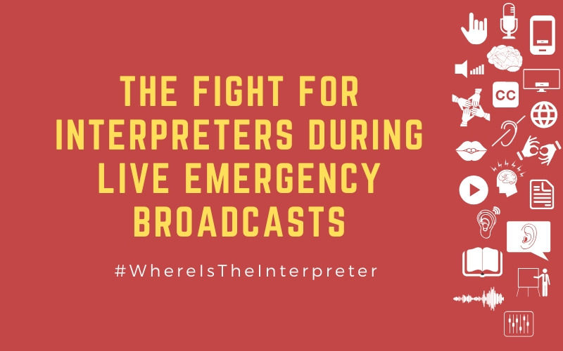 Image for blog post with title: 'The Fight for Interpreters during Live Emergency Broadcasts - #WhereIsTheInterpreter'