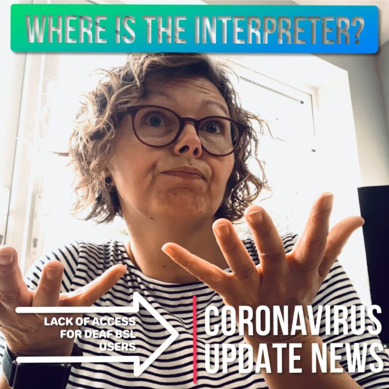 Lynn Stewart-Taylor, leading #WhereIsTheInterpreter campaign during coronavirus epidemic to impove 'lack of access for Deaf BSL users'