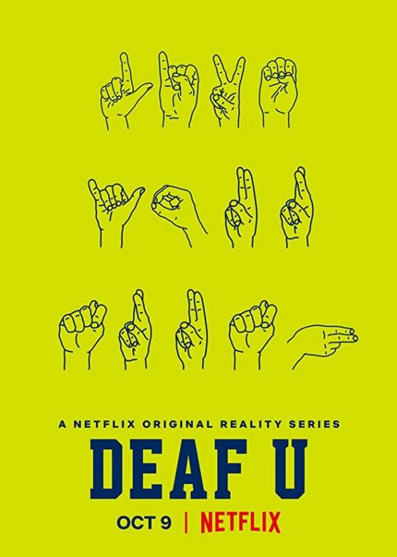 "Yellow poster of 'Deaf U' Netflix poster where ""Deaf U Netflix"" is displayed in ASL letters"