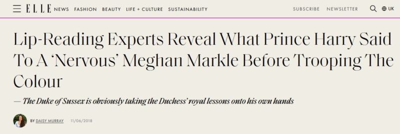 """Elle website with the headline """"Lip-Reading Experts Reveal What Prince Harry Said To A 'Nervous' Meghan Markle Before Trooping The Colour"""""""