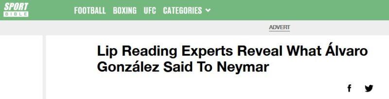 "SportBible website with the headline: ""Lip Reading Experts Reveal What Álvaro González Said To Neymar"""