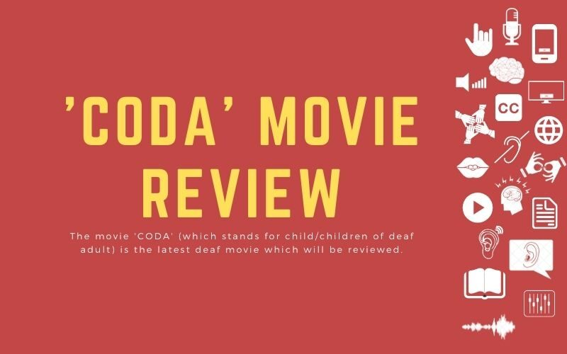 'CODA' Movie review: The movie 'CODA' (which stands for child/children of deaf adult) is the latest deaf movie which will be reviewed