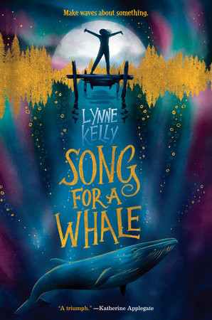 Book cover of 'Song for a Whale' by Lynne Kelly